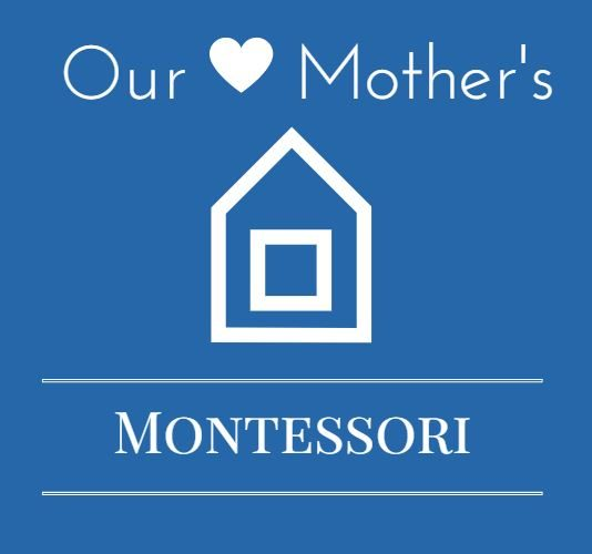 Our Mother's Montessori / Preschool